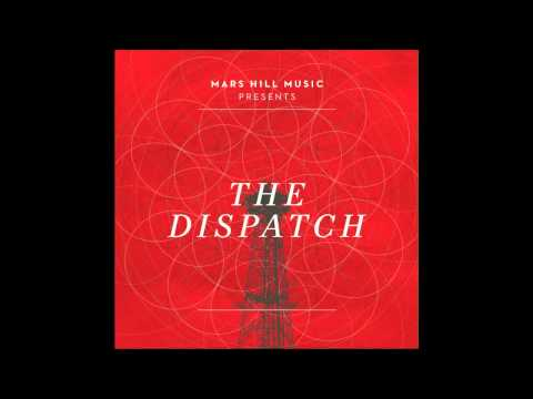 The Dispatch - By His Grace