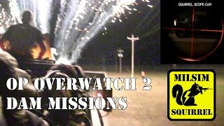 Op Overwatch 2 DAM Missions (Airsoft MilSim Night Spec Ops Tanks Humvees Prison)