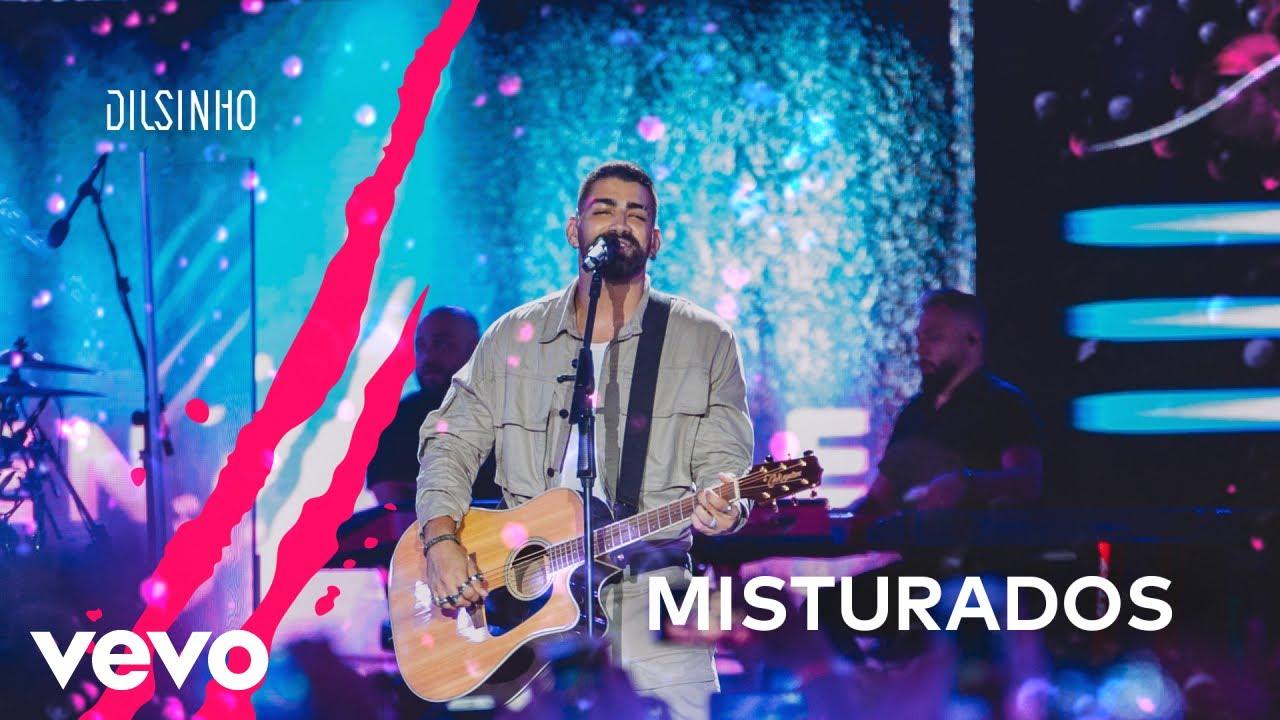 Dilsinho - Misturados (DVD Open House Ao Vivo)