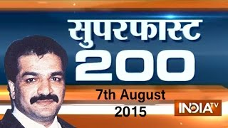 Superfast 200 | 7th August, 2015 - India TV