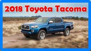 2018 Toyota Tacoma Redesign Interior And Exterior