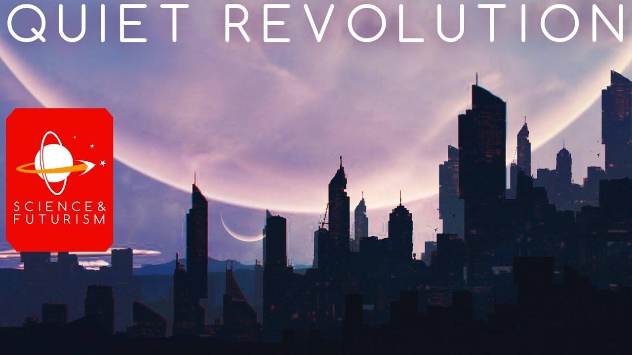 Quiet Revolution: Technologies that will change the World ...