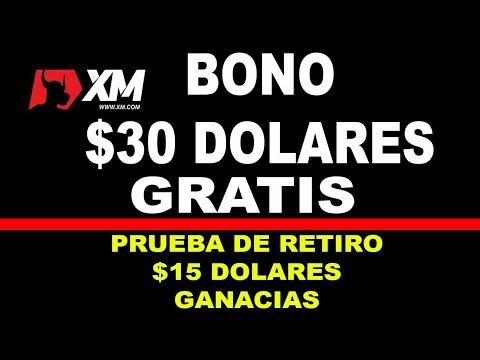 Broker XM Reclama Bono Gratuito De $30 DOLARES | PRUEBA DE RETIRO 15 DOLARES GANANCIAS