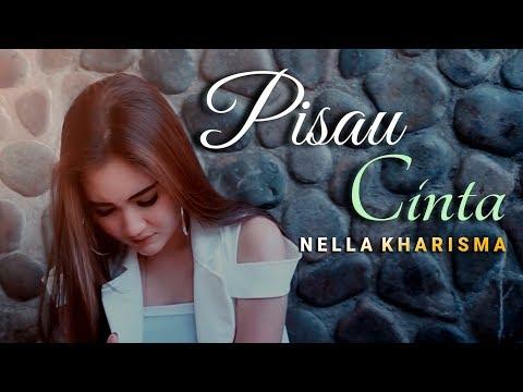 Смотреть клип Nella Kharisma - Pisau Cinta