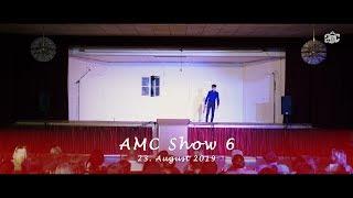 AMC Show 6 23. August 2019