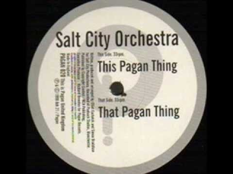 Salt City Orchestra  -  This Pagan Thing