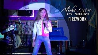 Firework - Katy Perry | Alisha Liston (age 10) Cover | Live Performance