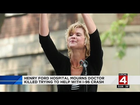Henry Ford Hospital mourns doctor killed while trying to help with I-96 crash