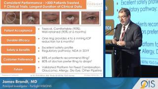 ForSight Reports on Phase II Bimatoprost Ring Results(Ophthalmology Innovation Showcase: ForSight VISION5 (OIS@ASCRS 2016) ForSight VISION5 | James Brandt, MD, Principal Investigator For more on ..., 2016-05-23T19:00:16.000Z)