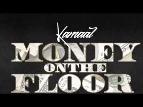 Kamaal- Money on The Floor [prod. VinceDaProducer]