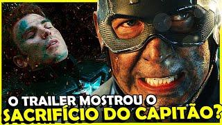 TRAILER PODE TER MOSTRADO O SACRIFÍCIO FINAL DO CAPITÃO AMÉRICA
