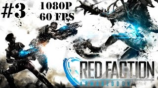 Red Faction Armageddon Gameplay Walkthrough Part 3 No Commentary - Trapped With the Infested