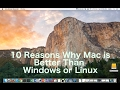 10 Reasons Mac is Better Than Windows or