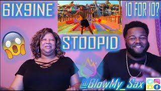 Mom Reacts To 6Ix9Ine STOOPID FT. BOBBY SHMURDA 10 For 10 YBC ENT..mp3