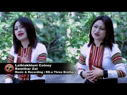 Lalbiakhluni Colney - Ramthar Zai (Official Music Video)