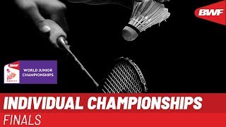 LIVE BWF World Junior Championships 2019 - INDIVIDUAL Finals