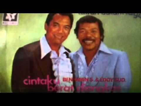 Benyamin Sueb & Eddy Sud. -  BURUNG  KU  LEPAS