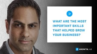 ask ramit what are the most important skills that helped grow your business