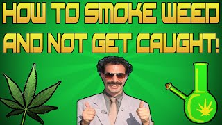 STONER TIPS: HOW TO SMOKE WEED IN YOUR ROOM & NOT GET CAUGHT!!