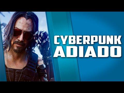 Cyberpunk infelizmente ADIADO e Google valendo 1 TRILHÃO