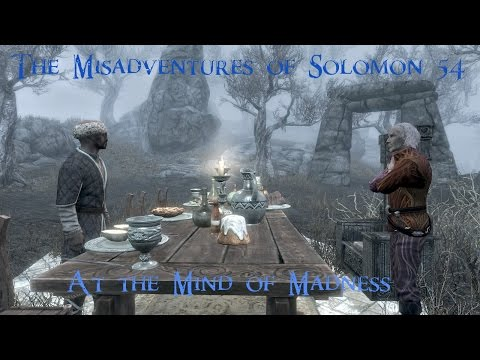 The Misadventures of Solomon in Skyrim - Episode 54 ( Let's Play )
