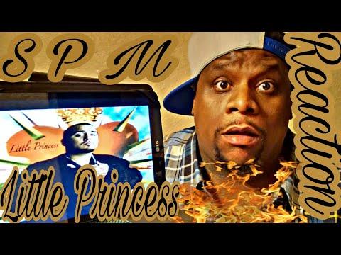 SPM - Little Princess (Official Audio) Reaction Request