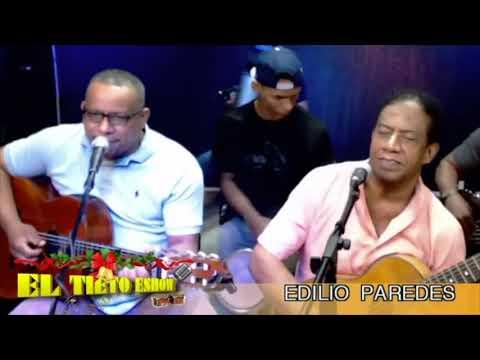 """Edilio Paredes Y Davicito Paredes - Homenaje A Bolivar Peralta En """"El Tieto Eshow"""""""