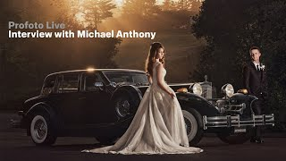 Profoto Live - Interview with Michael Anthony