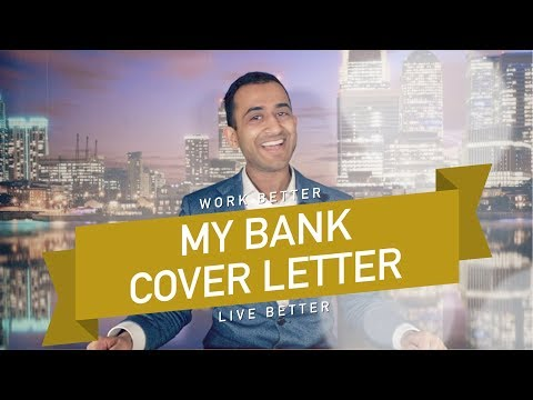 My Cover Letter For BANKS & Why It Worked!