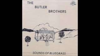 The Butler Brothers - Sound of Bluegrass (FULL ALBUM)