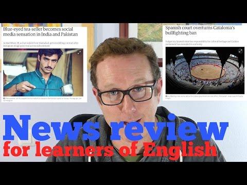 English news lesson - Chai-wallah goes viral, Spain overturns bullfighting ban