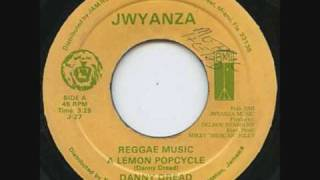 Danny Dread - Lemon Popcycle