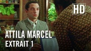 Attila Marcel - Extrait