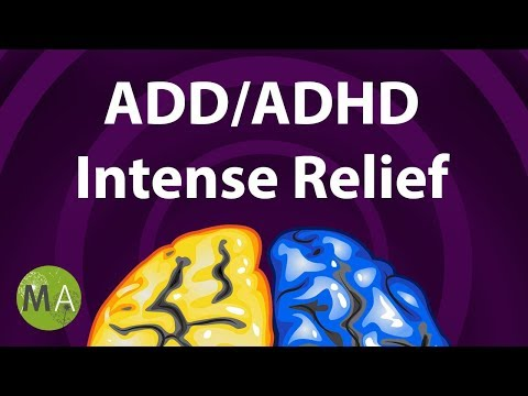 ADD/ADHD Intense Relief - Extended, ADHD Focus Music, ADHD M