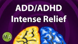 ADD/ADHD Intense Relief - Extended, ADHD Focus Music, ADHD Music Therapy, Isochronic Tones