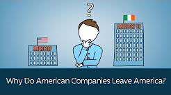 Why Do American Companies Leave America?