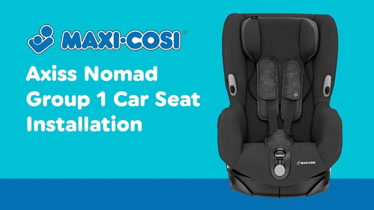 Maxi Cosi Baby Car Seat How To Install Installation Guide For Maxi Cosi Axiss Group 1 Car Seat Smyths Toys