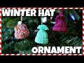 How To Make A Winter Hat Ornament 📍 How To With Kristin