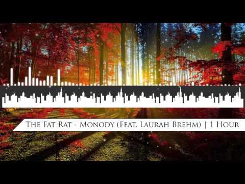 The Fat Rat - Monody (Feat. Laurah Brehm) | 1 Hour