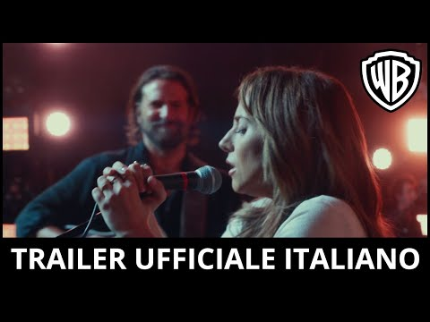 A Star is Born - Trailer Ufficiale Italiano