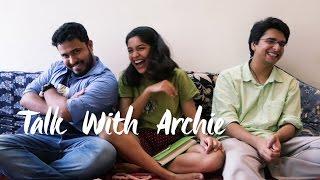 Archana Kavi   Talk With Archie ft Abish Mathew and Mani Prasad