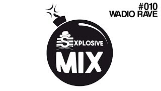 Electro Swing Explosive Mix #010 by Wadio Rave