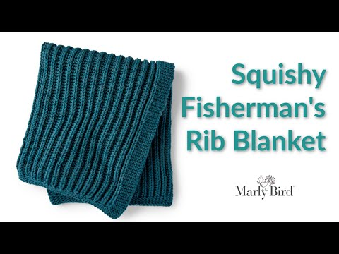 Squishy Fishermans Rib Blanket || K1 P1 Fishermans Ribbing