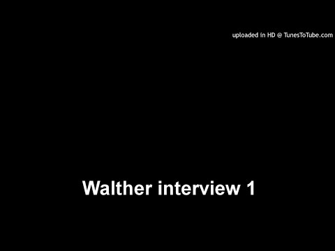 Walther interview