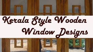 Kerala Style Wooden Window Frame Designs