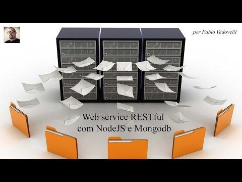 Aprenda - em pouco mais de 1 hora - a desenvolver web service RESTful com NodeJS e Mongodb