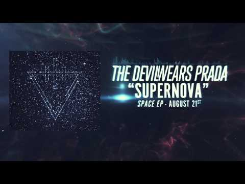 "The Devil Wears Prada - Supernova (""Space"" EP - Aug. 21st)"
