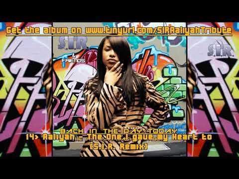 S.I.R. & Friends - Back In The Day Today: The Aaliyah Mashup Tribute (2011) (CD 1) SAMPLES