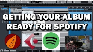 Getting Your Album Ready for Spotify, iTunes, Apple Music, and Tidal - Cubase 9.5 Tips and Tricks