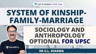 System of Kinship-Family-Marriage - Sociology and Anthropology Optional for UPSC CSE/IAS